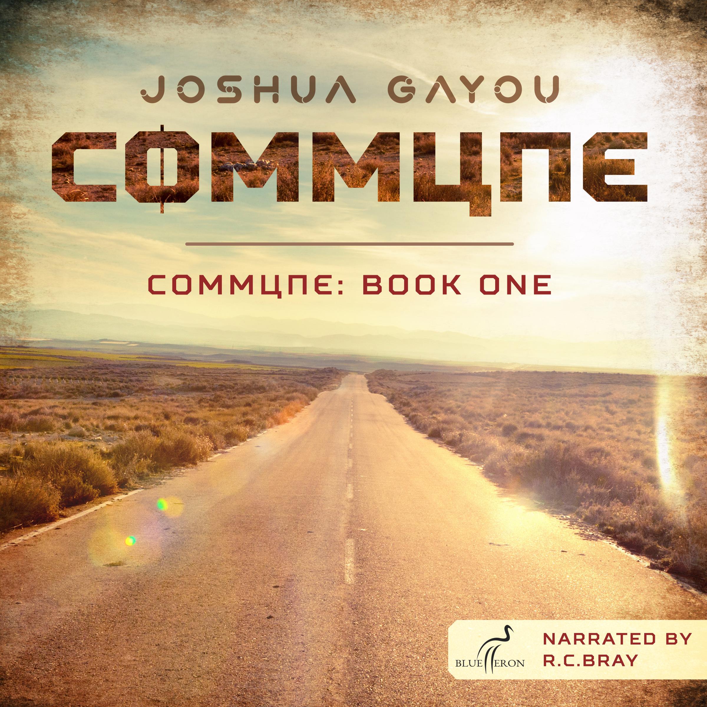 Commune Book One Audio Book