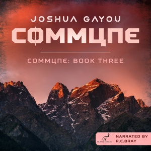 Commune - Book Three Audio
